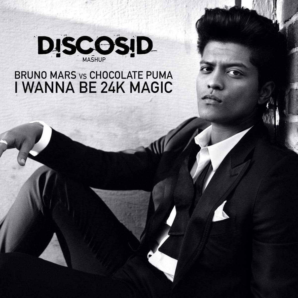 Bruno Mars Vs Chocolate Puma - I Wanna Be 24K Magic (Discosid Mashup)