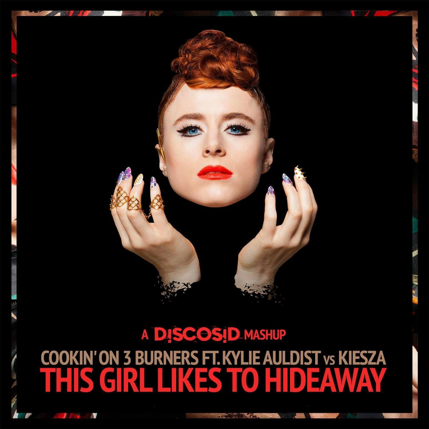 Cookin' on 3 Burners Feat Kylie Auldist Vs Kiesza - This Girl Likes To Hideaway (Discosid Mashup)