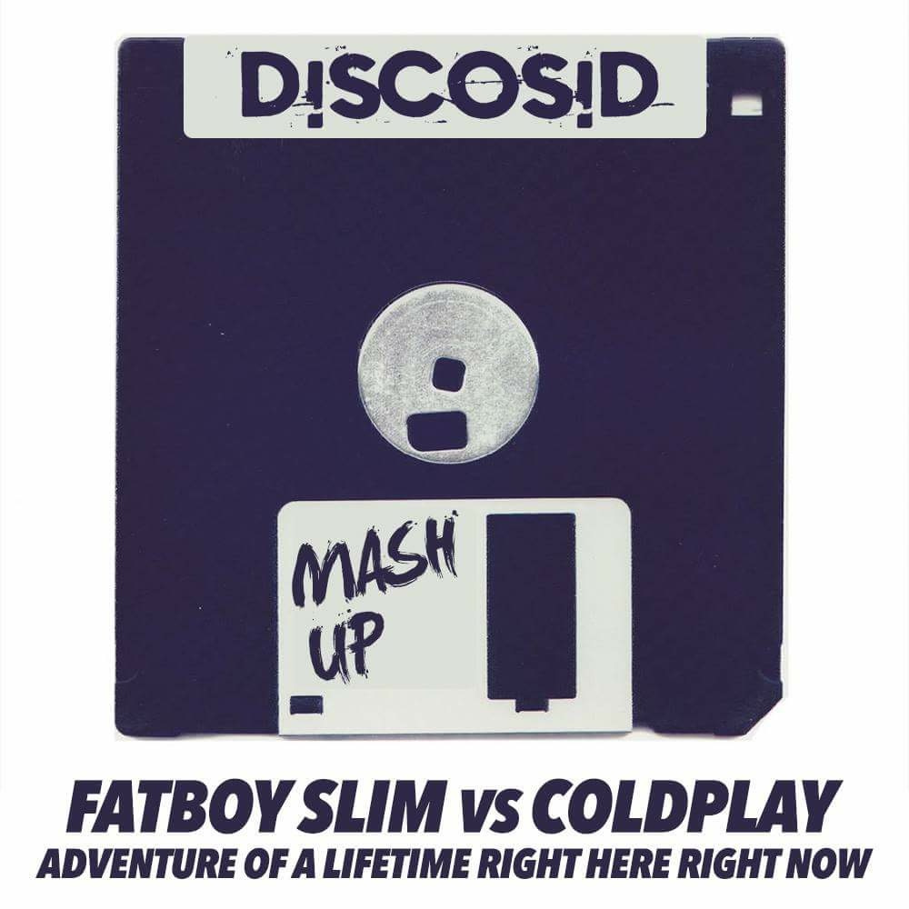 Fatboy Slim Vs Coldplay - Adventure Of A Lifetime Right Here Right Now (Discosid Mashup)