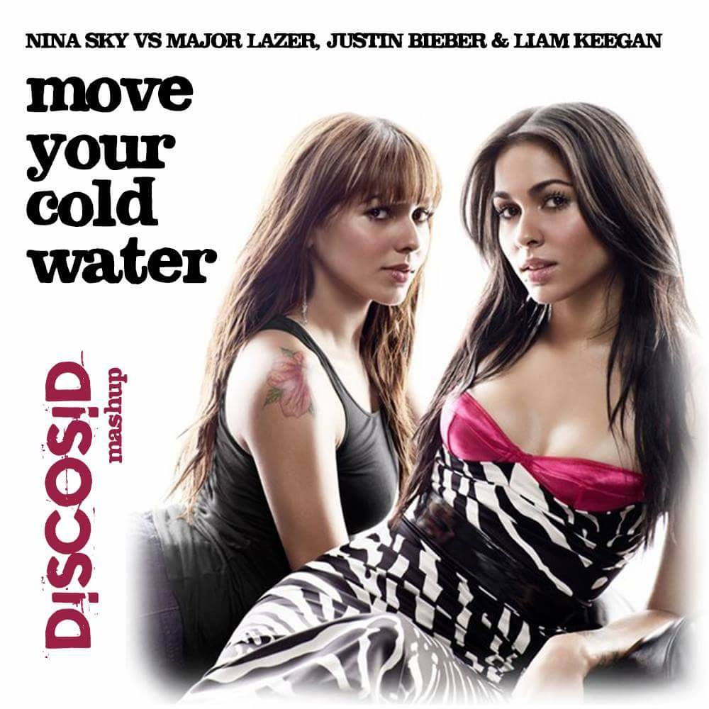 Nina Sky Vs Major Lazer, Justin Bieber & Liam Keegan - Move Your Cold Water (Discosid Mashup)