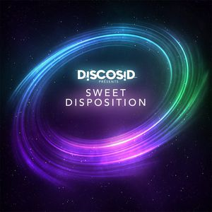 DiscoSid Presents - Sweet Disposition